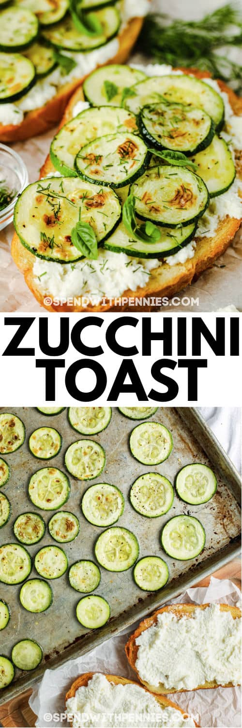 Zucchini Toast before and after assembling with writing
