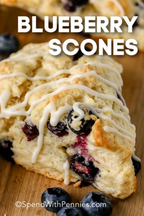 Blueberry Scones on a wooden board with a title