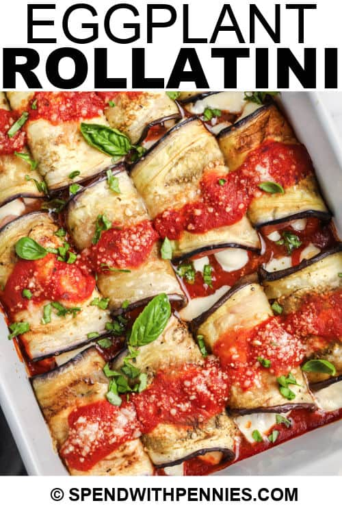 top view of Eggplant Rollatini with a title