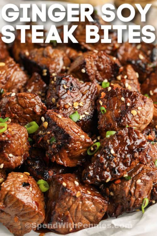 Ginger Soy Steak Bites with writing