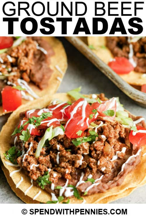 Ground Beef Tostadas with writing