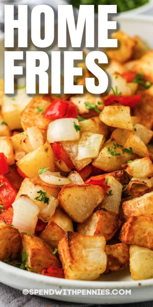 Air Fryer Home Fries on a plate with a title