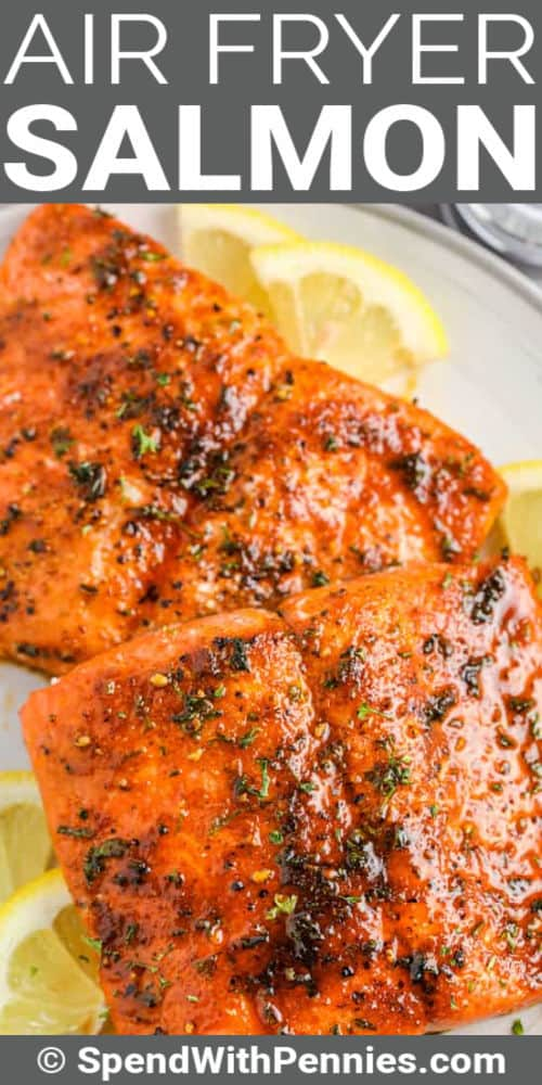 close up of Air Fryer Salmon on a plate with a title