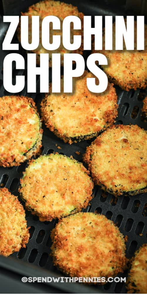 Air Fryer Zucchini Chips in the fryer with a title
