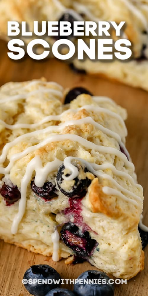 Blueberry Scones on a wooden board with writing