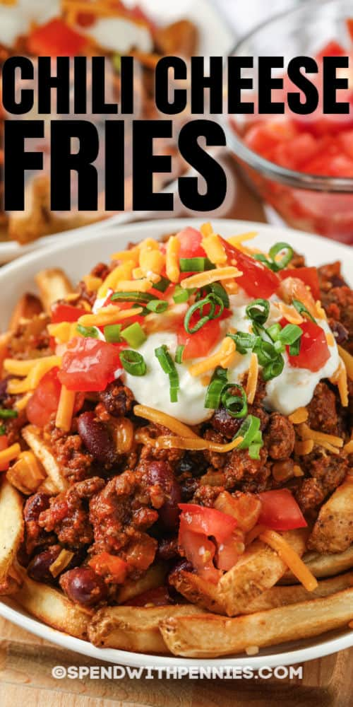 Chili Cheese Fries on a plate with a title