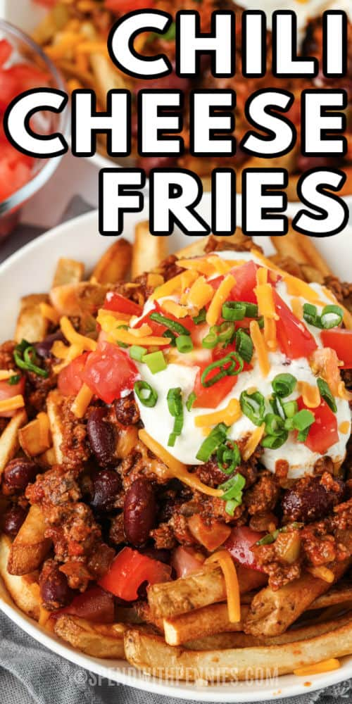 plated Chili Cheese Fries with a title