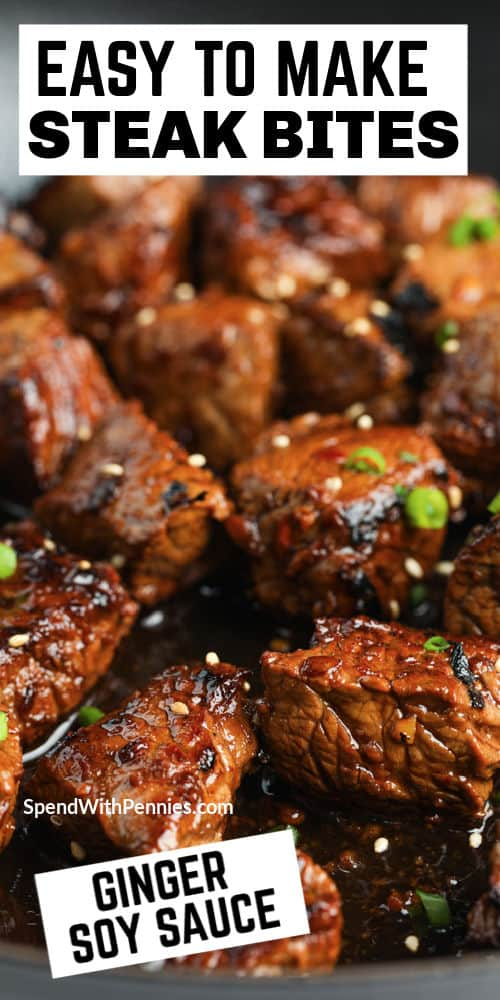close up of Ginger Soy Steak Bites with a title