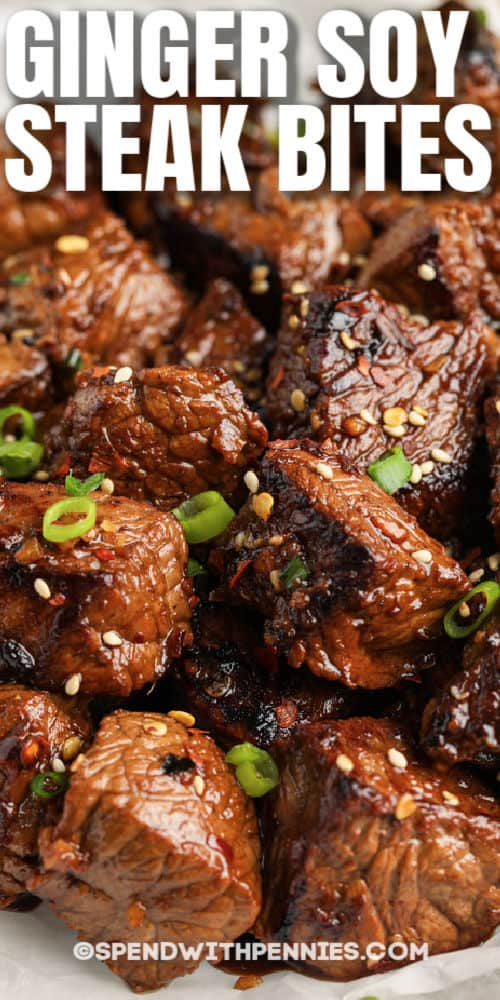 Ginger Soy Steak Bites with a title