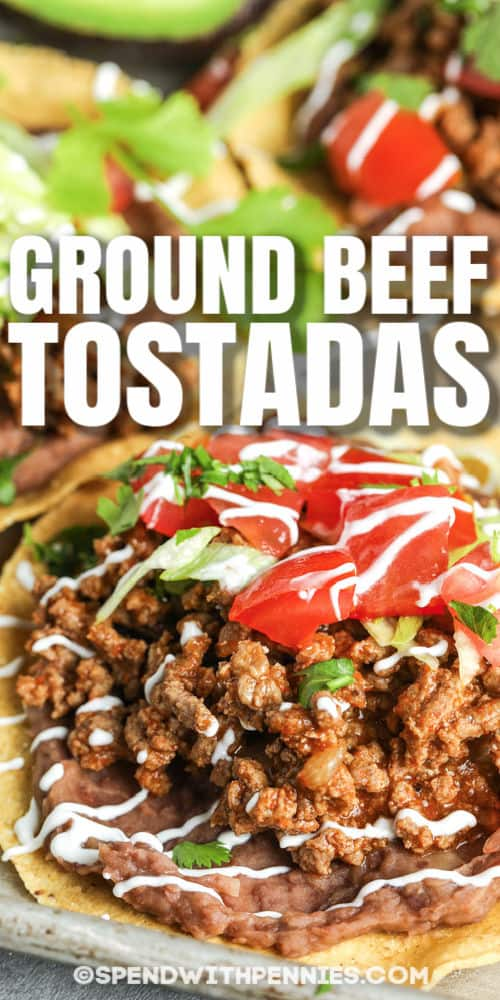 Ground Beef Tostadas with a title