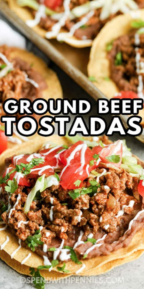Ground Beef Tostadas with sauce and writing