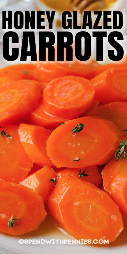 close up of Honey Glazed Carrots with a title