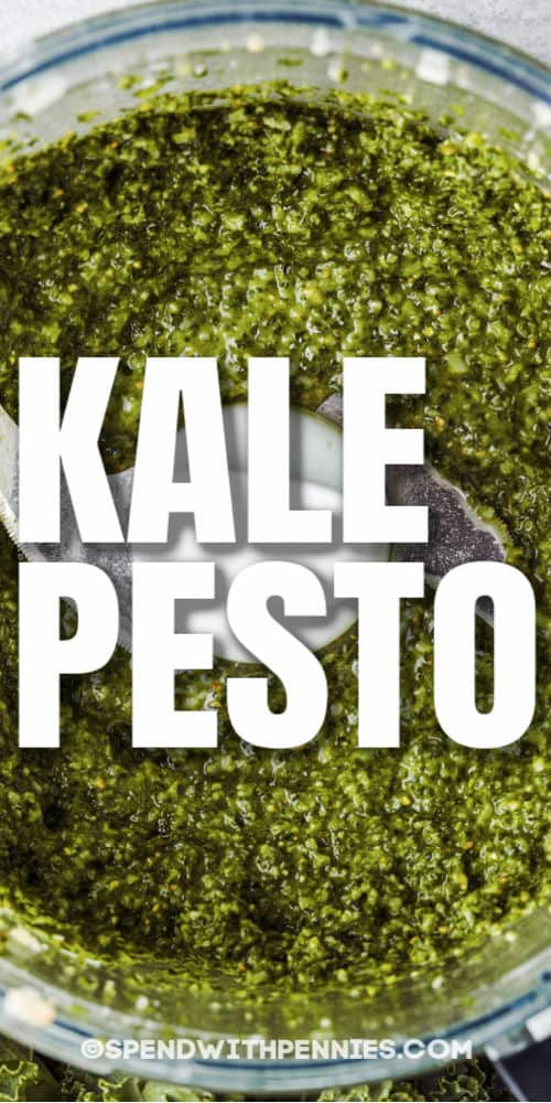 Kale Pesto in the food processor with a title