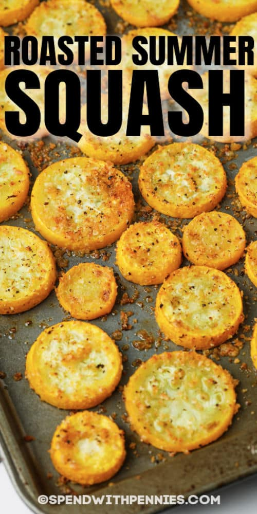 Roasted Summer Squash on a baking sheet with a title