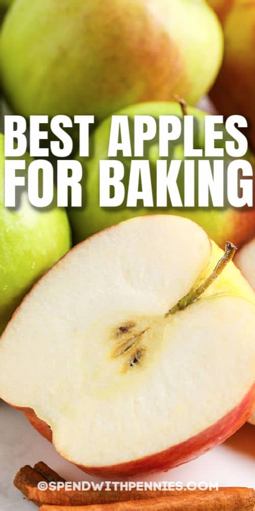 Types of Apples for Baking with cinnamon stick and a title