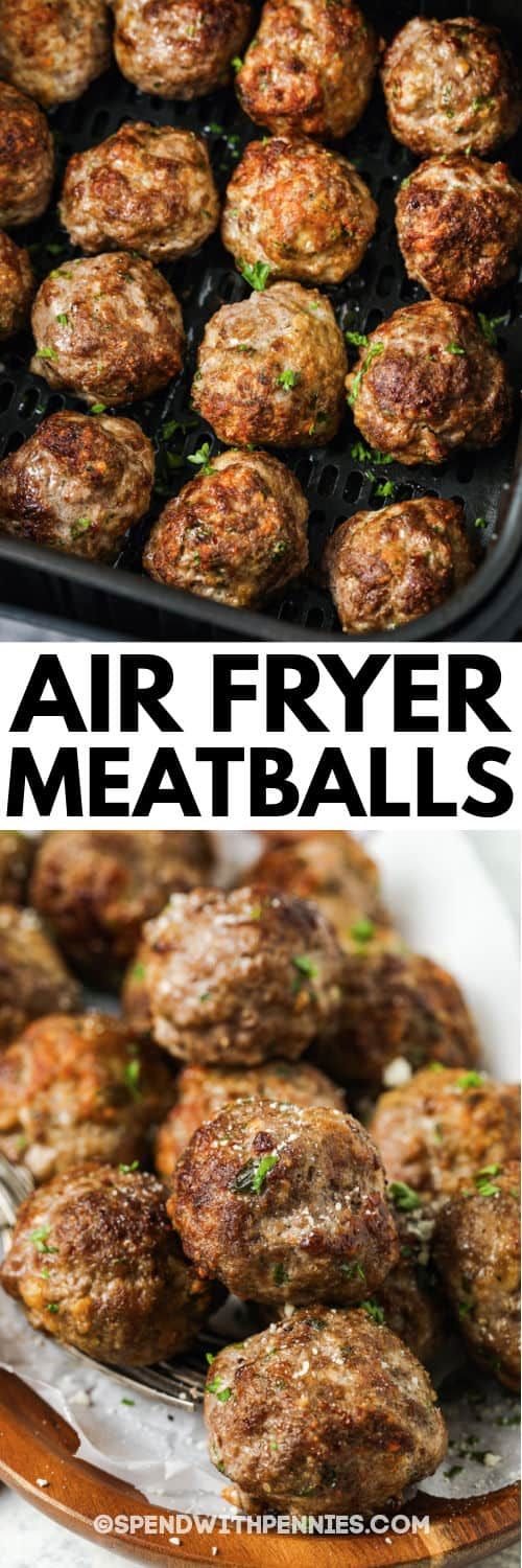 cooking Air Fryer Meatballs in the air fryer with plated dish and a title