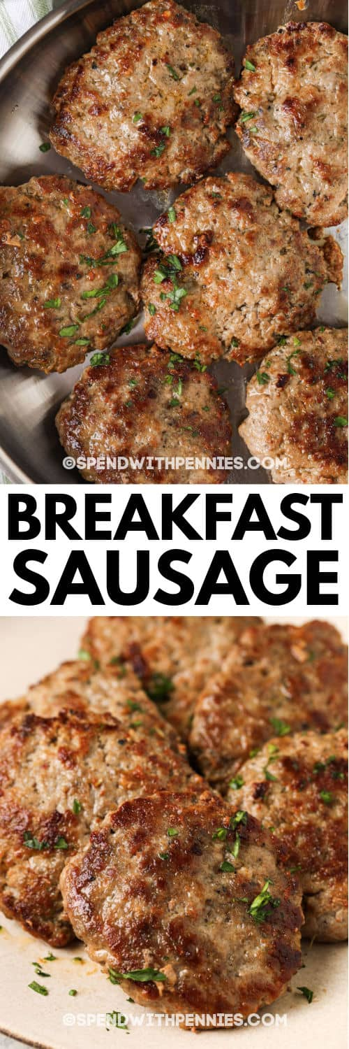 Breakfast Sausage on a pan and plated with a title