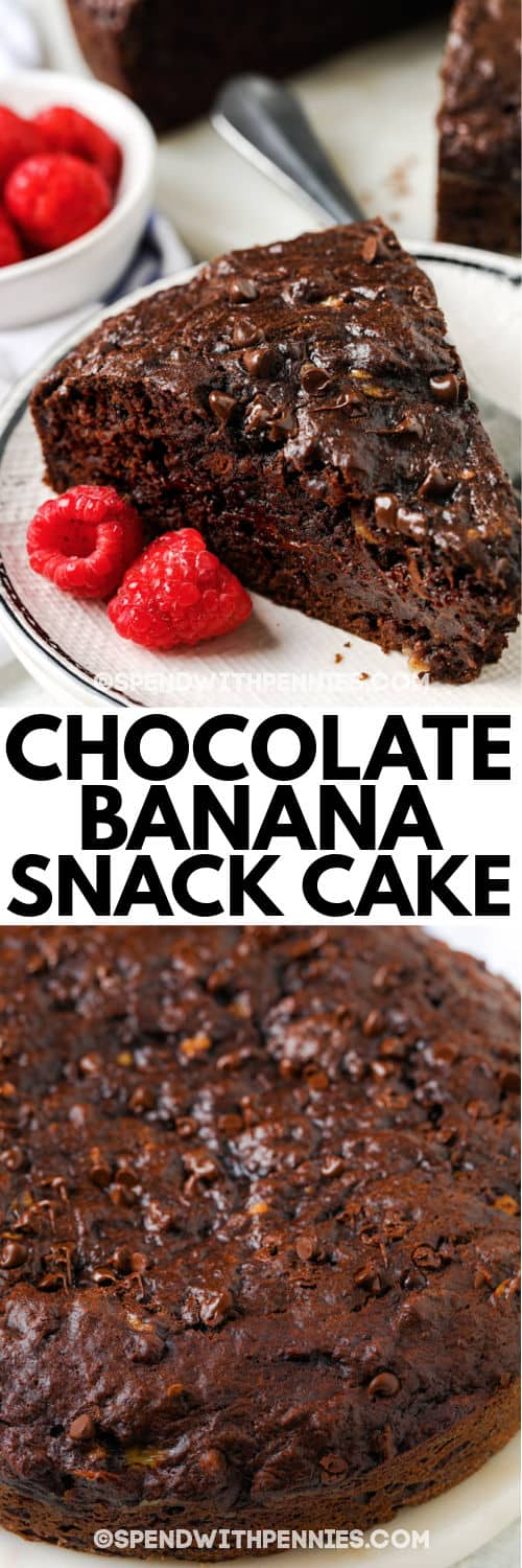 Chocolate Banana Snack Cake with a slice on a plate with a title