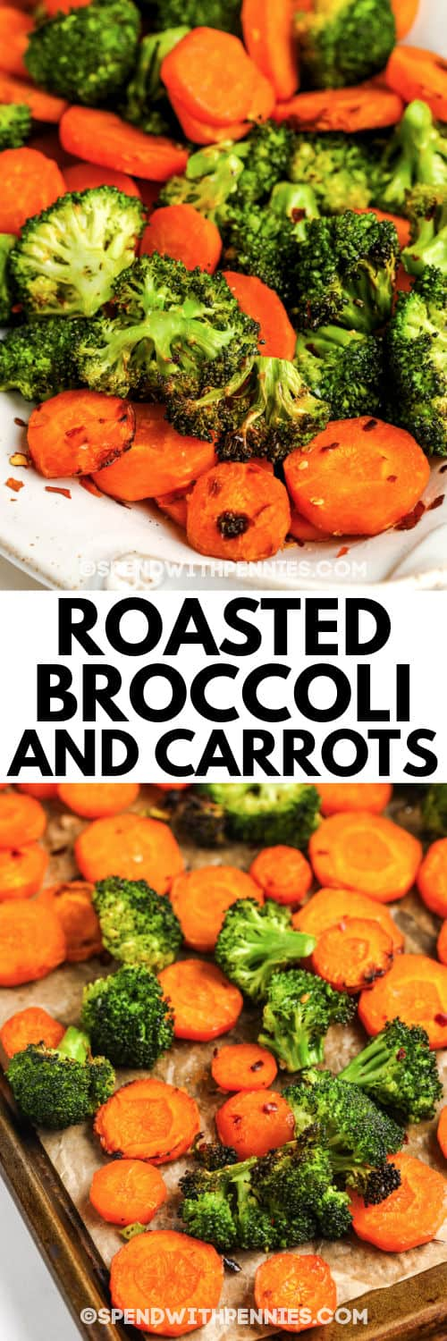 Roasted Broccoli and Carrots on a baking sheet and plated with a title
