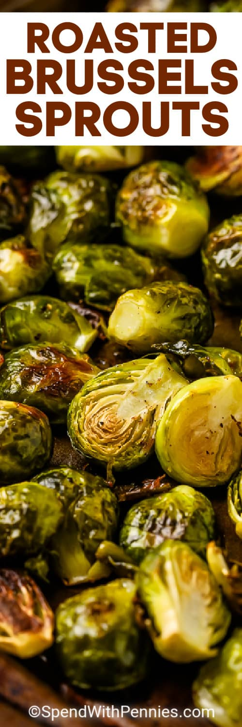 Roasted Brussels Sprouts on a sheet pan with writing
