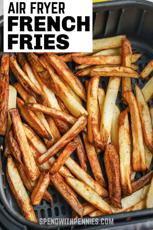 cooking Air Fryer French Fries in the air fryer with a title