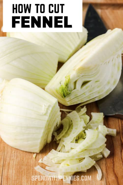 fennel with a knife on a cutting board to show How to Cut Fennel with a title