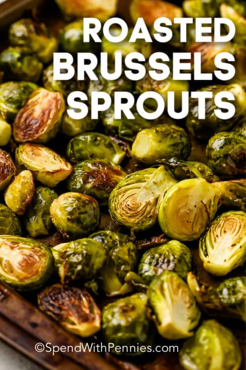 Roasted Brussels Sprouts on a sheet pan with a title