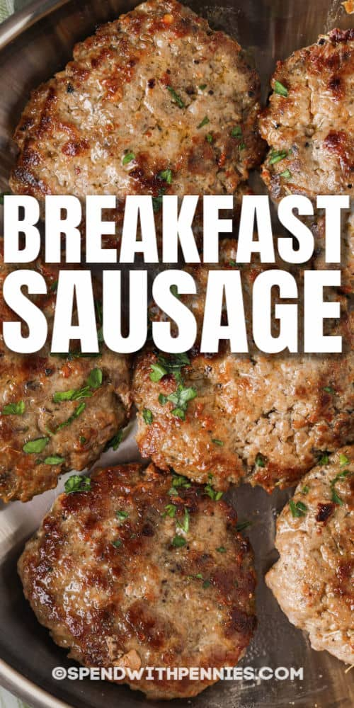 Breakfast Sausage in the pan with writing