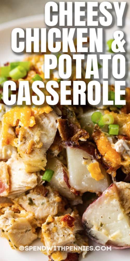 plated Cheesy Chicken & Potato Casserole with writing