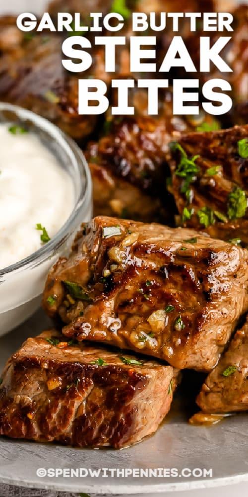 Garlic butter steak bites with writing
