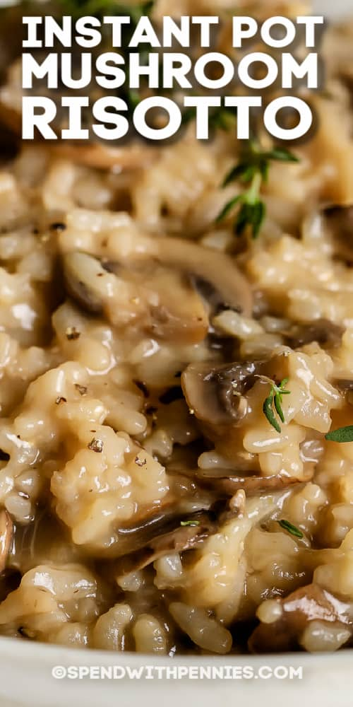 Instant Pot Mushroom Risotto with text