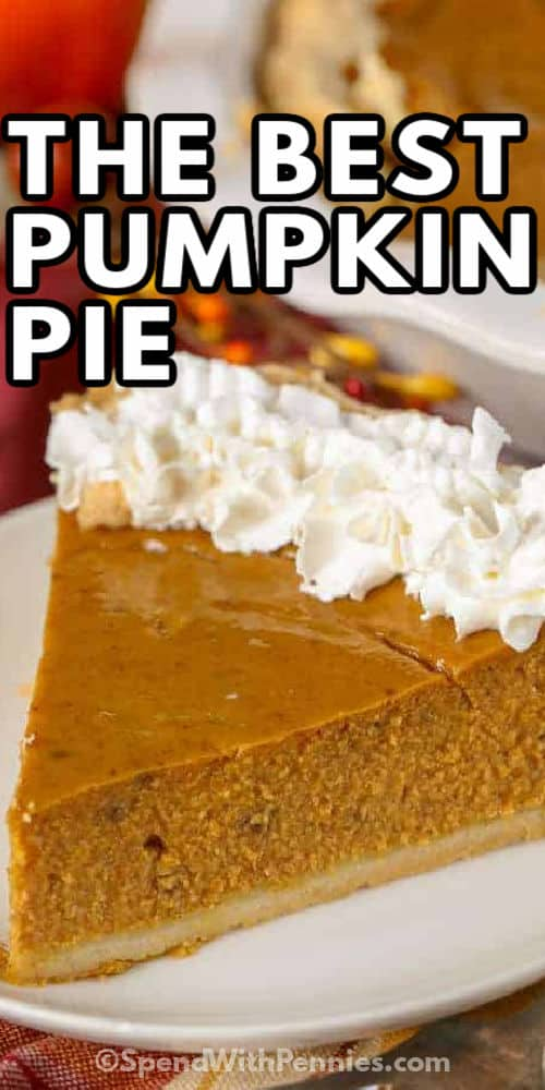 Pumpkin Pie on a plate with a title