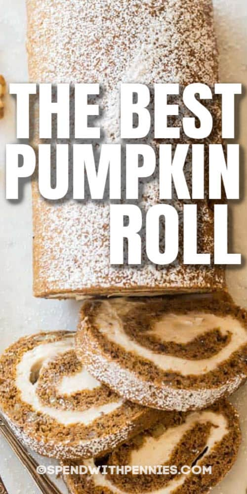top view of Pumpkin Roll with writing