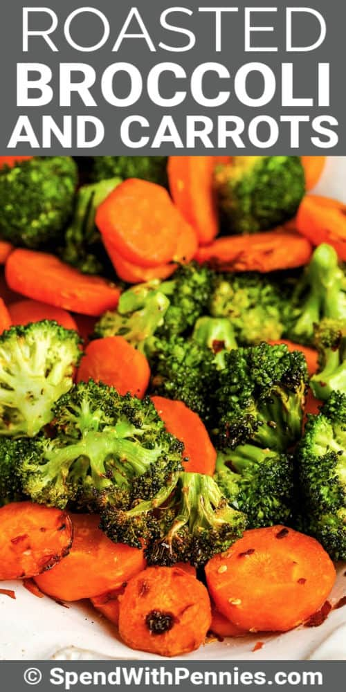 Roasted Broccoli and Carrots on a plate with writing
