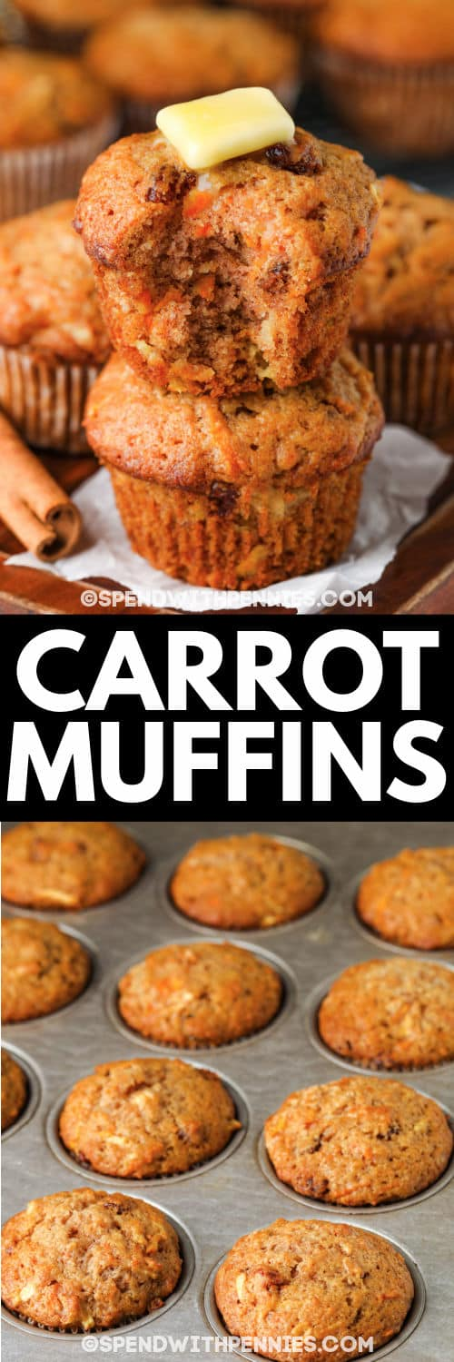 Carrot Muffins in the muffin tin and stacked after cooking with a title