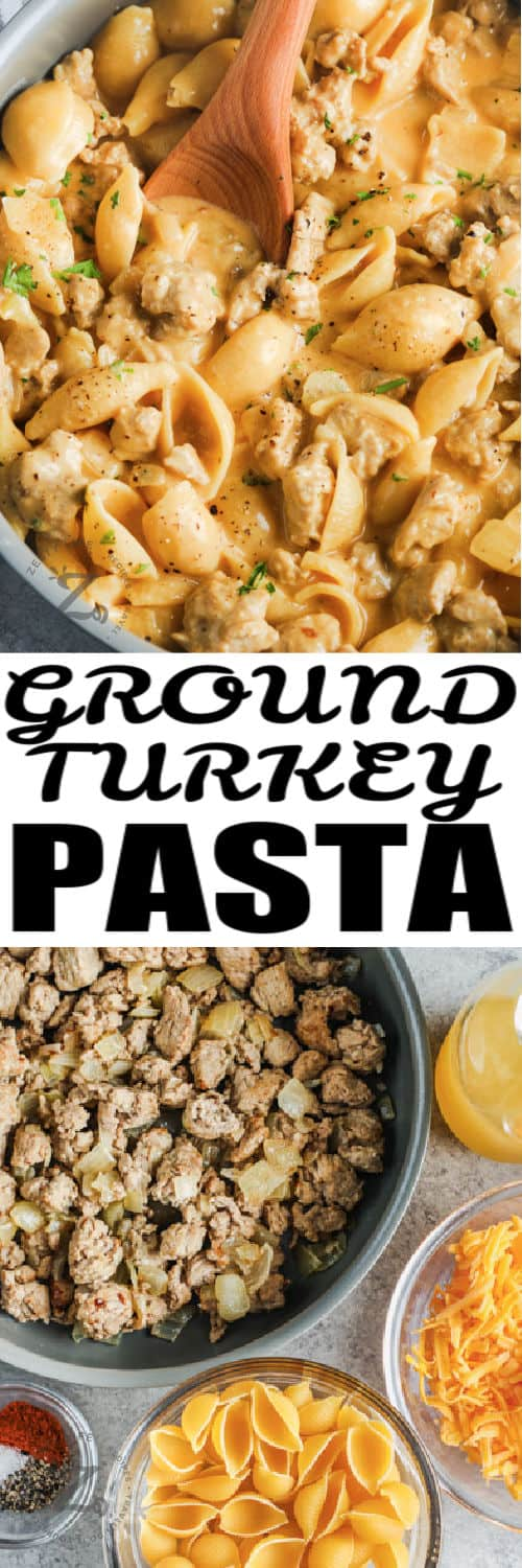 ingredients to make Cheesy Ground Turkey Pasta with finished dish in a pot and a title