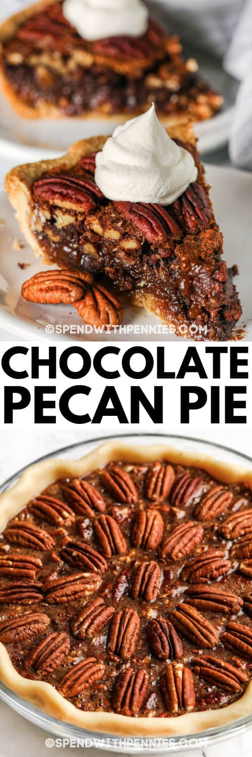 slice of Chocolate Pecan Pie on a plate and full pie with a title