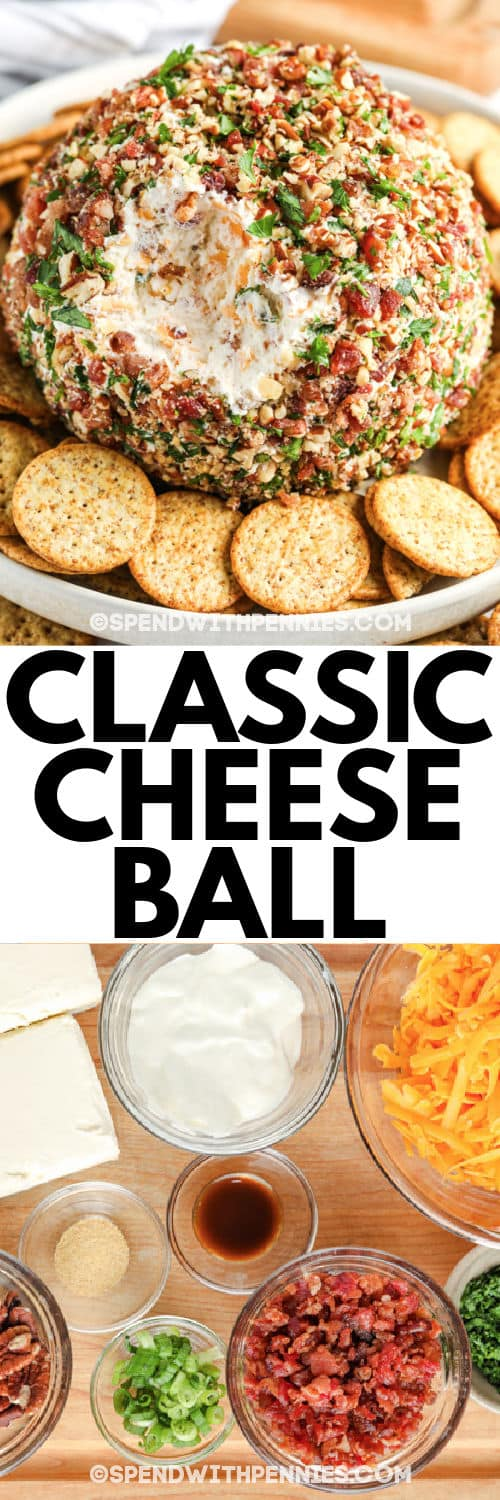 ingredients to make Classic Cheese Ball with plated dish and a title