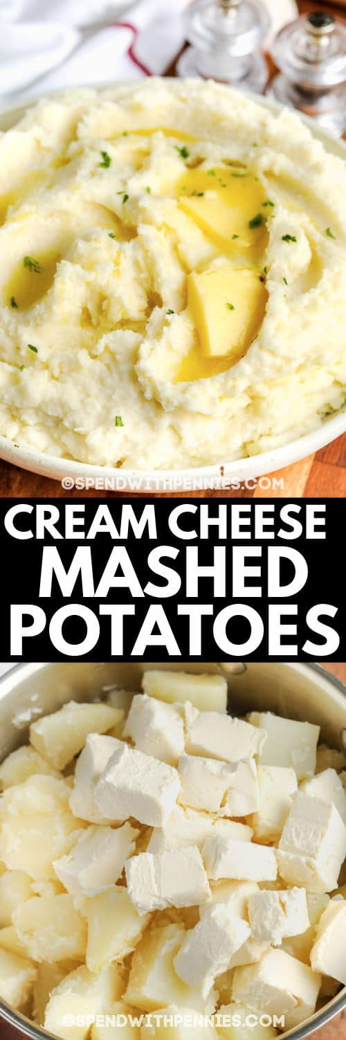 Cream Cheese Mashed Potatoes before and after mashing with a title