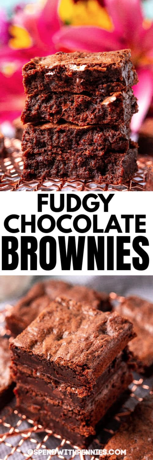 stacks of Fudgy Chocolate Brownies with a title