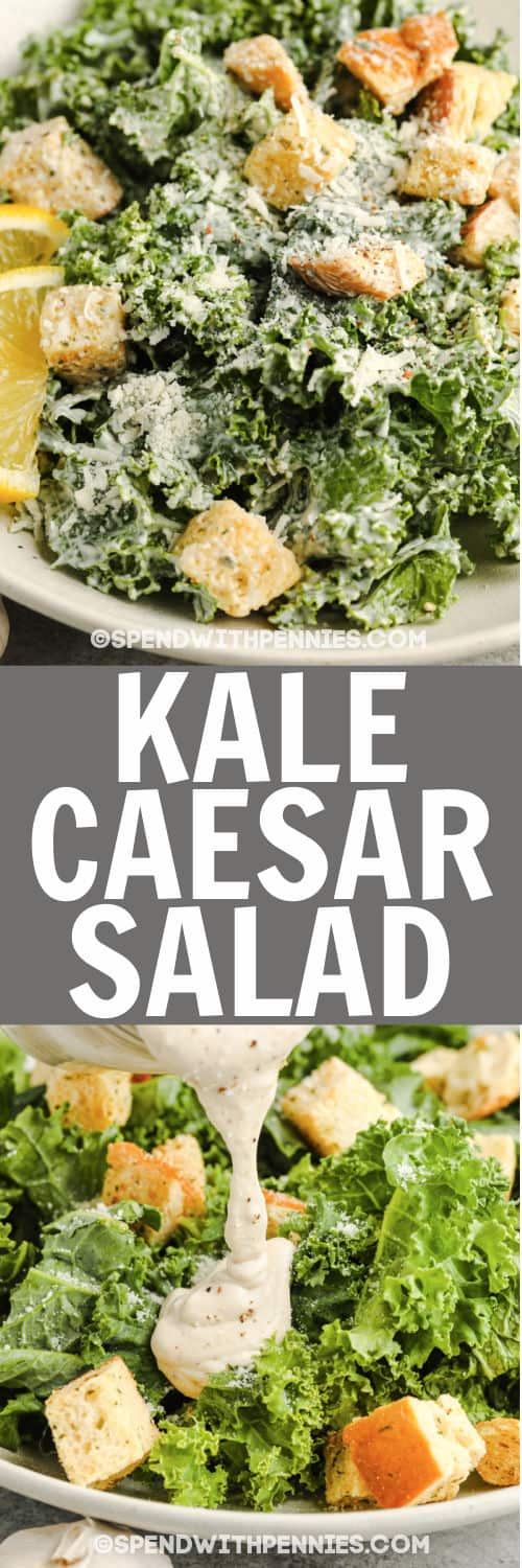 adding dressing to Kale Caesar Salad with finished dish and a title