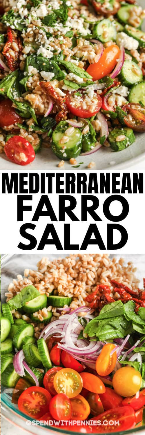 Mediterranean Farro Salad before and after pouring on dressing with a title