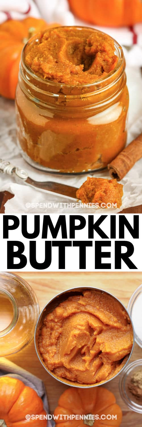 ingredients to make Pumpkin Butter with final dish in a jar with a title