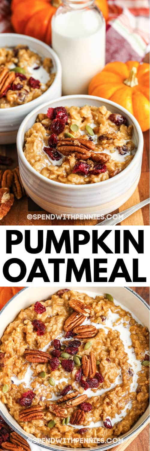 two bowls of Pumpkin Oatmeal with a pot full and a title