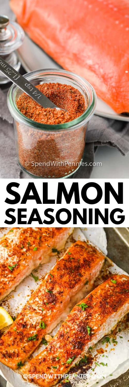 Salmon Seasoning in a jar, and Salmon Seasoning on cooked salmon on a baking sheet under the title