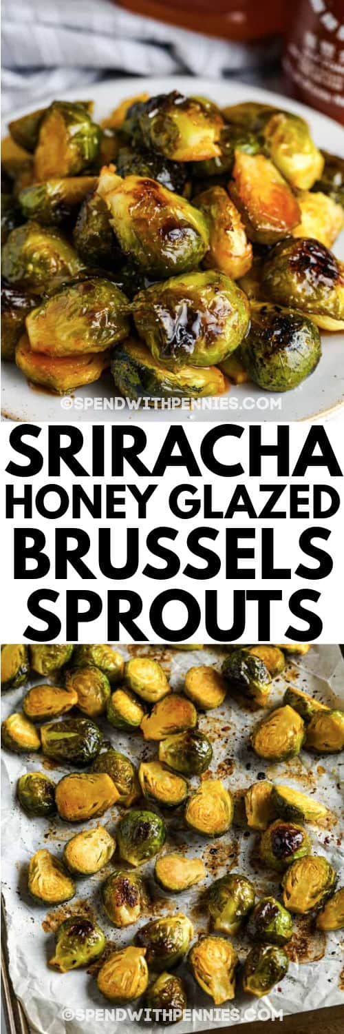 Sriracha Honey Glazed Brussels Sprouts in the pan and plated with a title