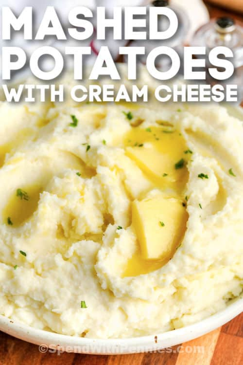 Cream Cheese Mashed Potatoes with melted butter on top and writing
