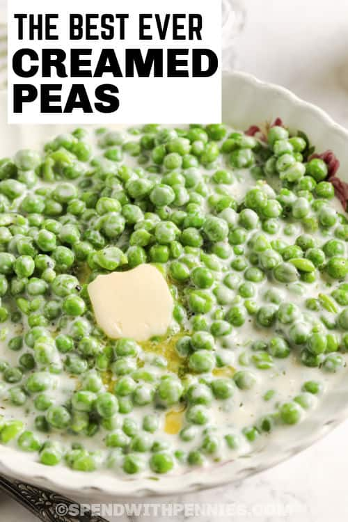 Creamed Peas in a bowl with butter and writing