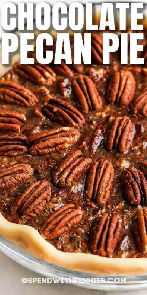 Chocolate Pecan Pie with a title