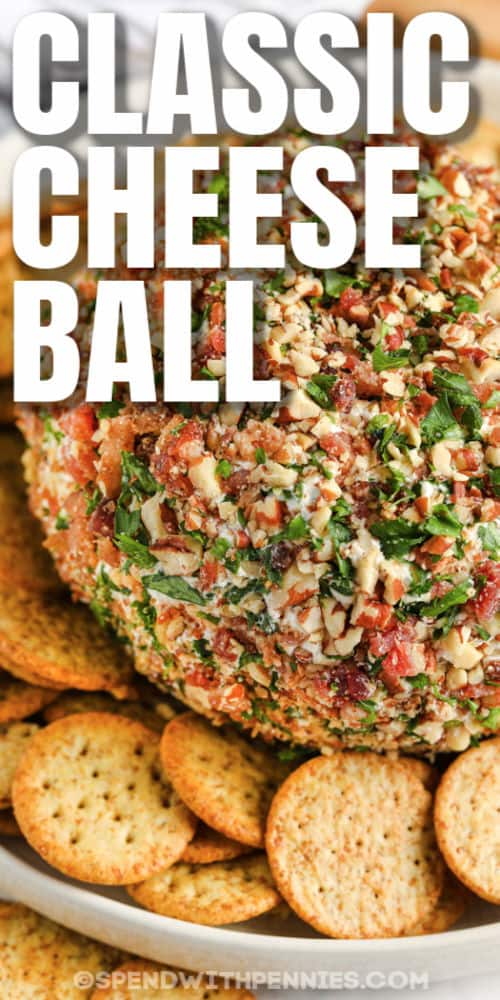 Classic Cheese Ball with crackers and a title
